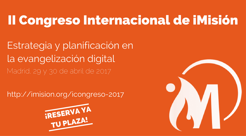 icongreso 2017 imision - iCongreso 2017: II Congreso internacional de evangelización digital